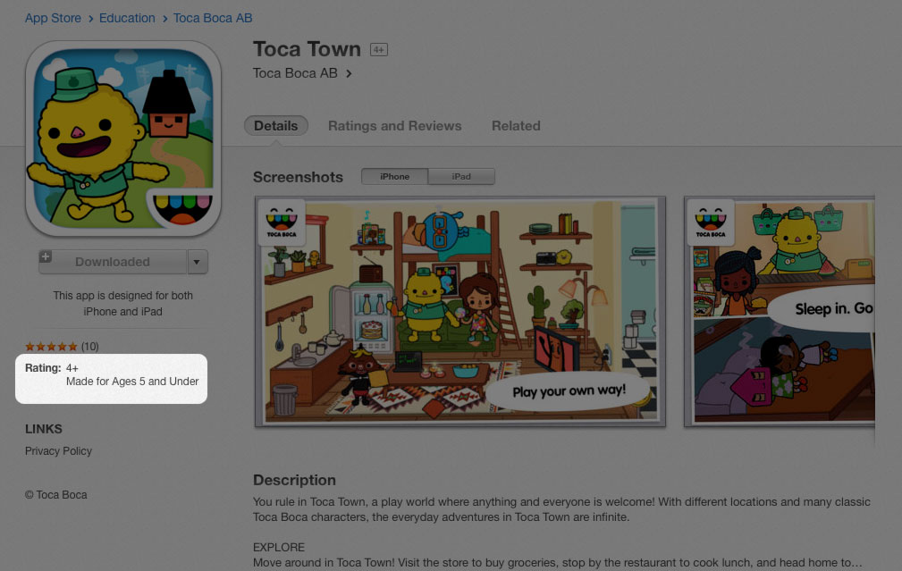 The App Store includes an age rating on each app's page. (Did I mention that I like Toca Town?)