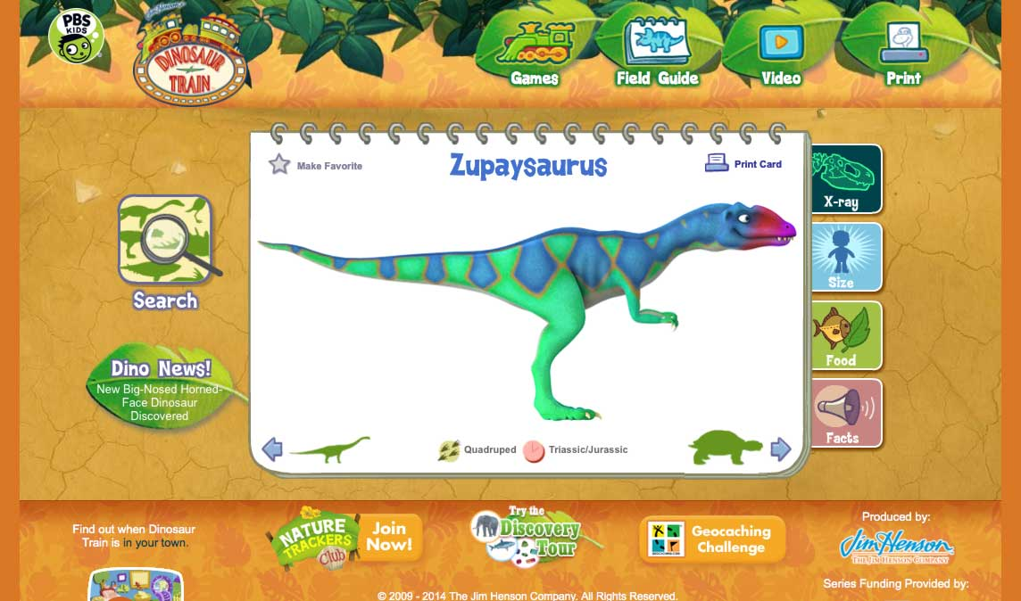 The Dinosaur Train site has lots of fun games and dinosaur details for kids.