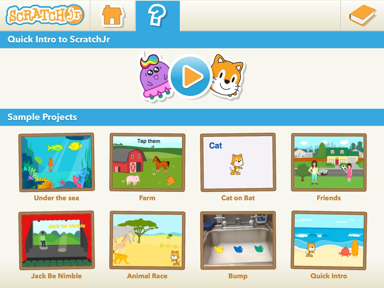 ScratchJr has a good help system, including an introductory video and sample projects to play with.